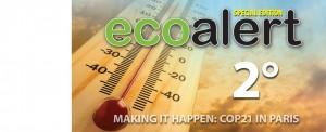 Making it Happen: COP21 in Paris | A special edition of EcoAlert Magazine