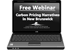 Join our free Webinar on Carbon Pricing Narratives in New Brunswick