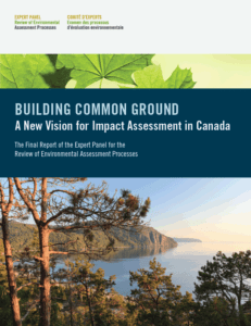 Public invited to comment on Expert Panel for the Review of Environmental Assessment Processes report