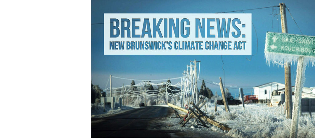 Breaking EcoNews — N.B.'s Climate Change Act