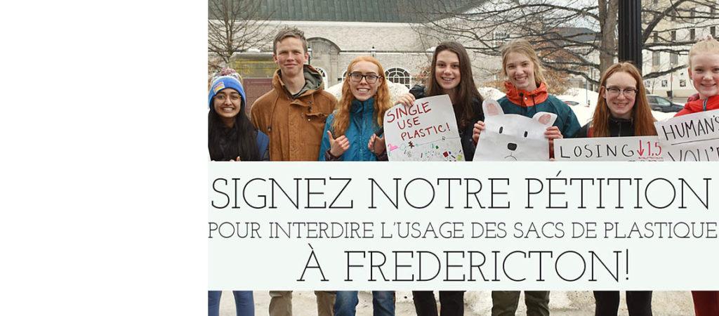 Signez notre pétition pour interdire l'usage des sacs de plastique à Fredericton!