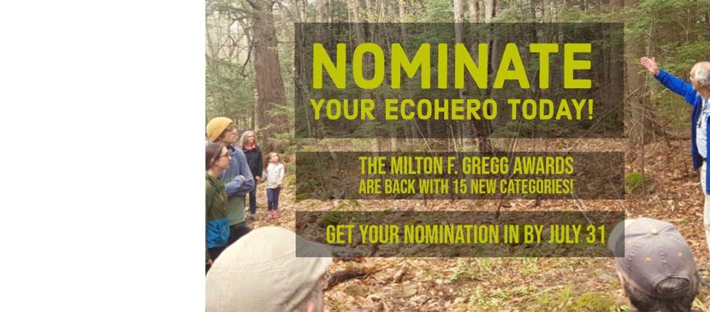 Nominate Your Eco-Hero! Deadline: July 31