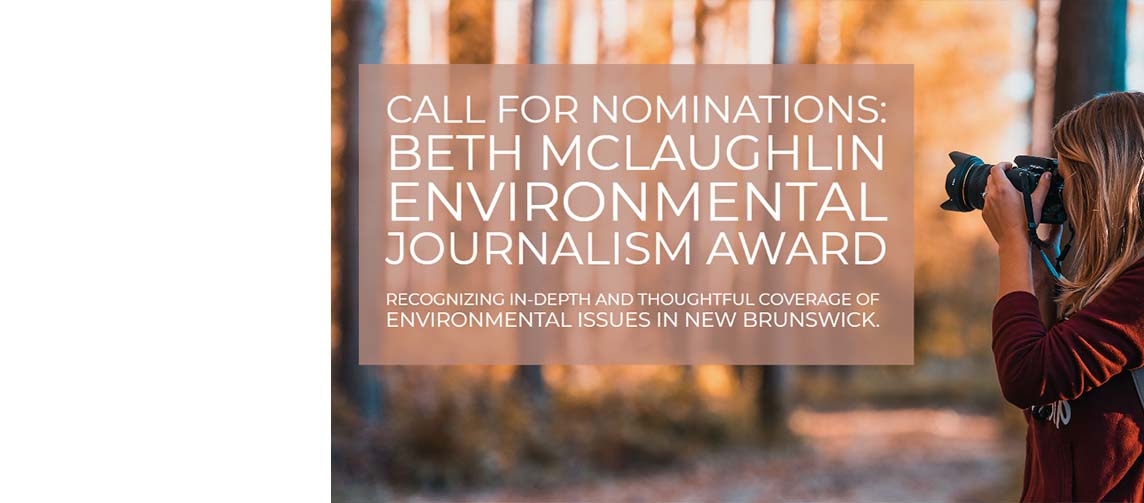 Call for Nominations – 5th Annual Beth McLaughlin Environmental Journalism Award